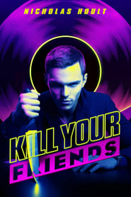 Poster Kill Your Friends 2015