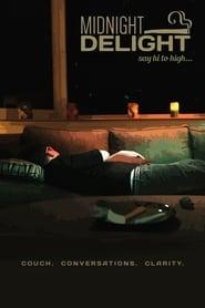 Midnight Delight (2016)