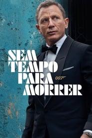Assistir 007 - Sem Tempo Para Morrer online
