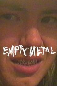 مشاهدة فيلم Empty Metal مترجم
