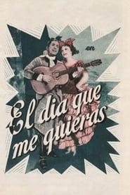 El día que me quieras (1935)