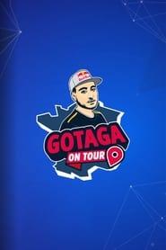 Gotaga On Tour