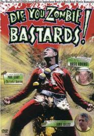 Imagen Die You Zombie Bastards!