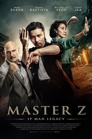 Master Z: The Ip Man Legacy (2018) Watch Online Free