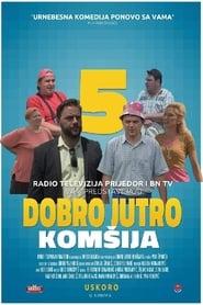 Good Morning, Neighbor 5 (2018) CDA Online Cały Film Zalukaj