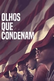 Olhos que Condenam – When They See Us