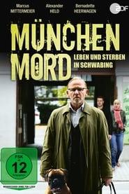 München Mord – Leben und Sterben in Schwabing (2019)