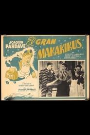 El Gran Makakikus
