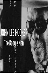 John Lee Hooker: The Boogie Man movie