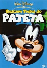 Todo Mundo Ama O Pateta Torrent (2003)