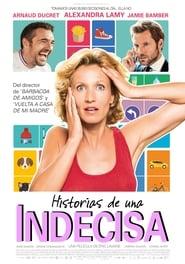 Ver Historias de una indecisa Online HD Español (2017)
