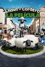 Shaun el Cordero: La Película (2015) | La oveja Shaun: La película | Shaun the Sheep Movie