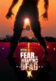 Fear the Walking Dead - Season 3 Season 0