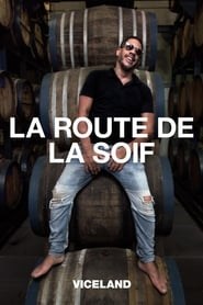 La route de la soif en streaming