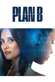 Plan B: Saison 1