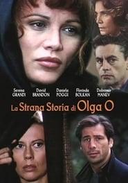 Olga O's Strange Story