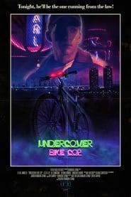 Undercover Bike Cop (2019)