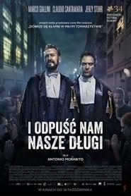 I odpuść nam nasze długi / Rimetti a noi i nostri debiti (2018)