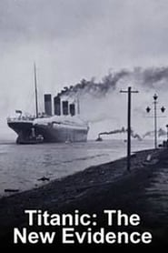 Titanic: The New Evidence 2017