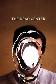 The Dead Center – Legendado