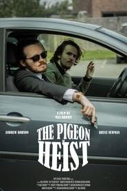 The Pigeon Heist (2020)