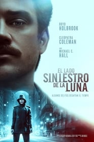 Ocultos por la Luna (2019) | El Lado Siniestro de la Luna | In the Shadow of the Moon