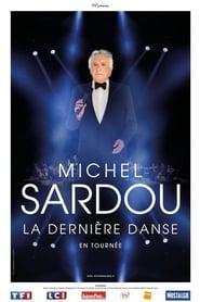 Michel Sardou - La dernière danse (2018)