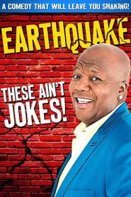 Earthquake: These Ain't Jokes 2014