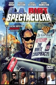 The L.A. Riot Spectacular Watch For Free No Sign Up