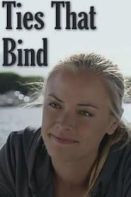 Ties That Bind (2010)