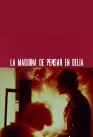 The Delia Thinking Machine