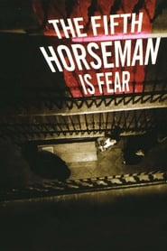 .And the Fifth Horseman Is Fear