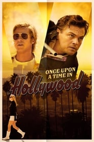 Once Upon a Time in Hollywood 2019 Streaming VF - HD
