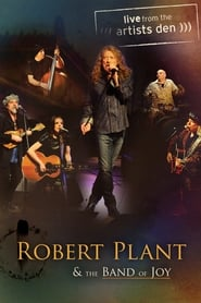 Robert Plant & The Band of Joy: Live from the Artists Den 2012