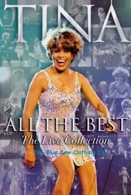 Tina Turner - All The Best - The Live Collection 2005