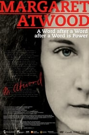 Poster Margaret Atwood: A Word After a Word After a Word Is Power 2019