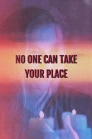 No One Can Take Your Place 2015