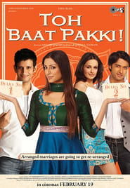 Toh Baat Pakki! 2010 Hindi Movie AMZN WebRip 300mb 480p 1GB 720p 3GB 9GB 1080p