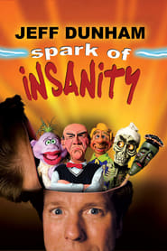 Watch Jeff Dunham: Spark of Insanity on 123Movies Is Online