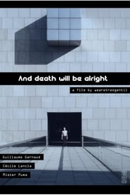 And Death Will Be Alright
