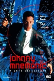 Johnny Mnemonic - A jövő szökevénye