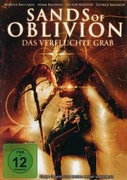 Sands Of Oblivion – Das verfluchte Grab (2007)