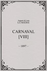 Carnaval, [VIII] 1897