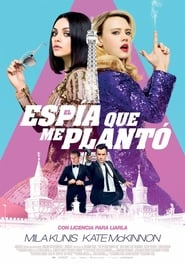 El espía que me plantó (The Spy Who Dumped Me)