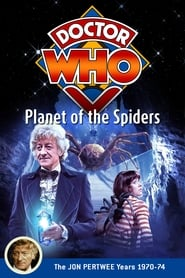 Regarder Doctor Who: Planet of the Spiders