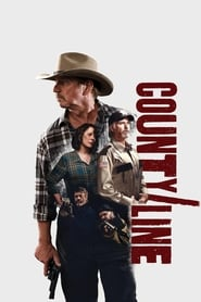 County Line (2017) Full Movie