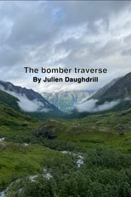 The Bomber Traverse (2021)