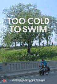 Too Cold to Swim