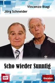Scho Wieder Sunntig 2012