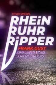 Der Rhein-Ruhr-Ripper Frank Gust 2021